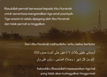 3 Wasiat Rosulullah SAW kepada Abu Hurairah